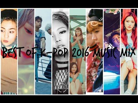 Best of K-Pop 2016 Music Mix