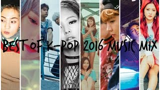 Best of K-Pop 2016 Music Mix