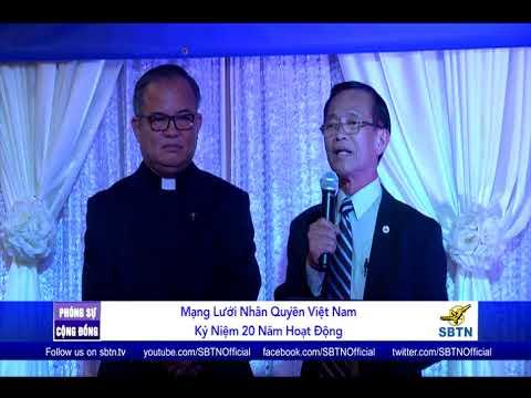PHÓNG SỰ CỘNG ĐỒNG: Mạng Lưới Nhân Quyền Việt Nam kỷ niệm 20 năm hoạt động