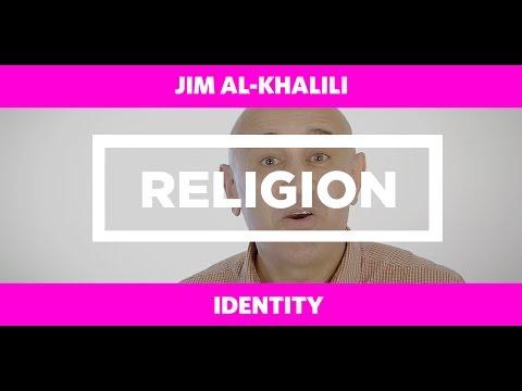 RELIGION: Identity - Jim Al-Khalili