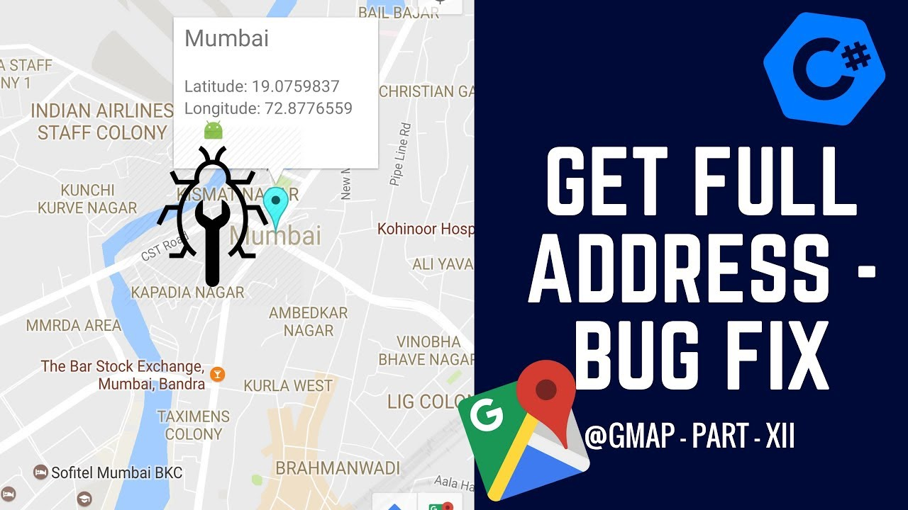 C# GMap - How to Get an Address from Latitude and Longitude? - Fixing Bug -  Part XI