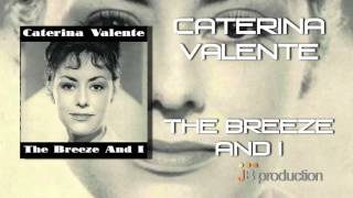 Caterina Valente - The Breeze and I
