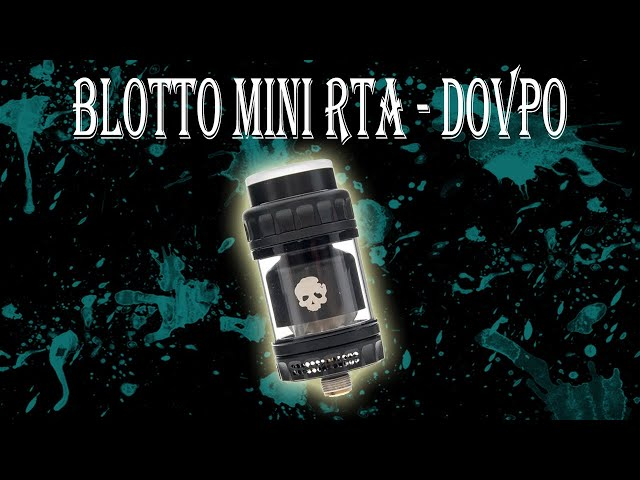 Blotto Mini RTA - Dovpo & Vaping Bogan