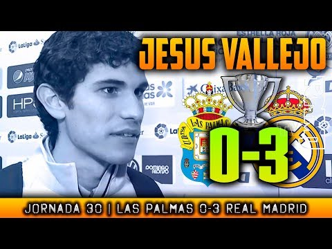 JESUS VALLEJO post Las Palmas 0-3 Real Madrid (31/03/2018) | LIGA JORNADA 30