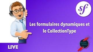 Miniature catégorie - 24 - Les formulaires dynamiques et le CollectionType dans un projet Symfony