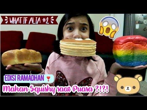 Makan Squishy saat Puasa ?!?! What If Alia #2 | Friendship DIY