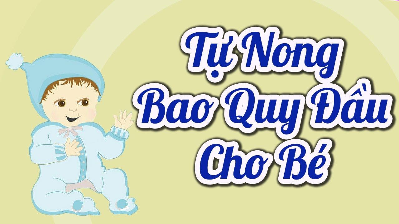 Tự NONG BAO QUY ĐẦU Cho Bé Trai Bị HẸP BAO QUY ĐẦU 👨🦰 #nongbaoquydau #hepbaoquydau #viembaoquydau