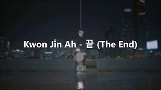 Kwon Jin Ah - 끝 (The End) Lyric Sub Indo