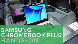 Samsung Chromebook Plus Hands On at CES 2017