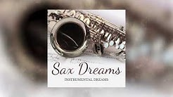 Put Your Head On My Shoulders (Saxophone Version) // Album SAX DREAMS