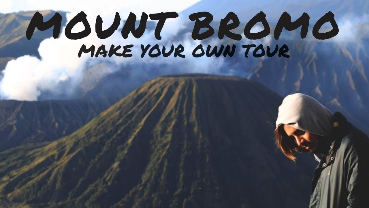 Mt Bromo Indonesia Make Your Own Tour Youtube Sunset Full Destination