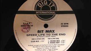 Bit Max - Speed Life To The End