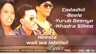 YURUB GEENYO+KHADRA SILIMO+BEELE,TABAALO
