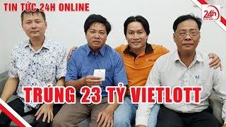 Lộ mặt chủ nhân đầu tiên của giải Vietlott 23 tỷ   Tin tức Việt Nam mới nhất   TT24h