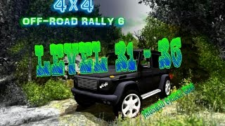 4x4 Off-Road Rally 6 - Level 31 - 36 - HD Android Gameplay - Off-road games - Full HD Video (1080p)