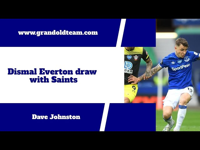 Everton 1 - 1 Southampton | Europe is out of the window