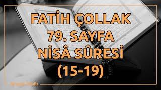 Fatih Çollak - 79.Sayfa - Nisâ Suresi (15-19)