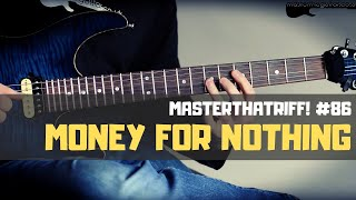 """Money For Nothing"" by Dire Straits - Guitar Lesson w/TAB - MasterThatRiff! 86"