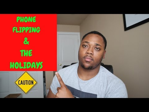 Tips & Tricks For Holiday Phone Flipping