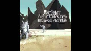 Ancient Astronauts - Eternal Searching (featuring W Ellington Felton)