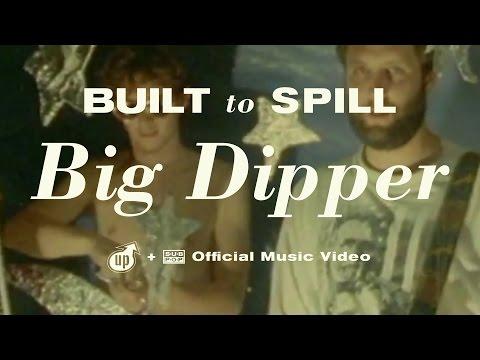 Built To Spill - Big Dipper