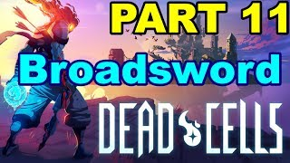 Dead cells weapon guide where and how to find every weapon dead cells part 11 broadsword is life malvernweather Gallery