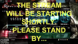 Pre-Stream Dec. 23, 2015: TONS Going On! Return To Batman/Christmas is Coming!
