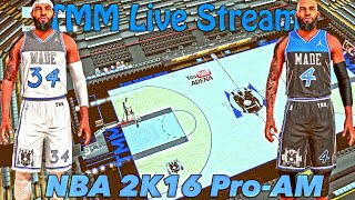 NBA 2K16 Pro AM | The MADE Men Back At It | Live Stream
