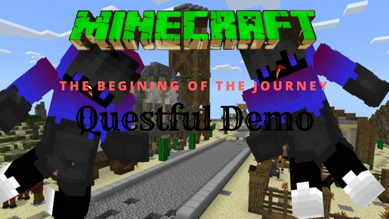 The begining of the journey questful demo minecraft adventure the begining of the journey questful demo minecraft adventure map sciox Gallery
