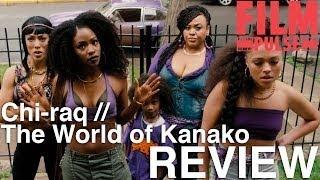 Film Pulse Podcast Ep. 194 Chi raq, The World of Kanako