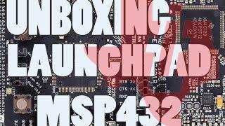 Unboxing da Launchpad MSP432