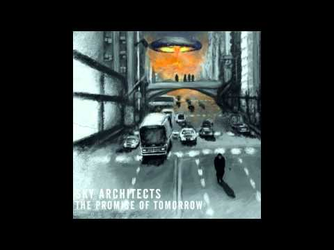 Sky Architects - All Free Must Fly