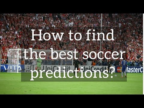 Today football prediction  How to find the best soccer