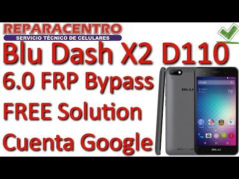 Blu Dash X2 D110L FRP Bypass Solución Sin PC Cuenta Google