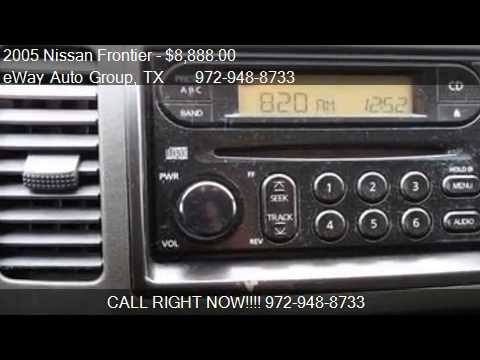 2005 Nissan Frontier SE PICKUP AUTOMATIC CALL NOW - for sale