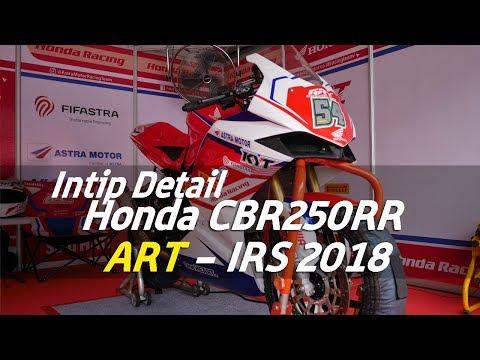 VLOG : Intip Detail Honda CBR250RR team ART IRS2018