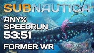 Subnautica - Any% Speedrun - 53:51 [World Record]