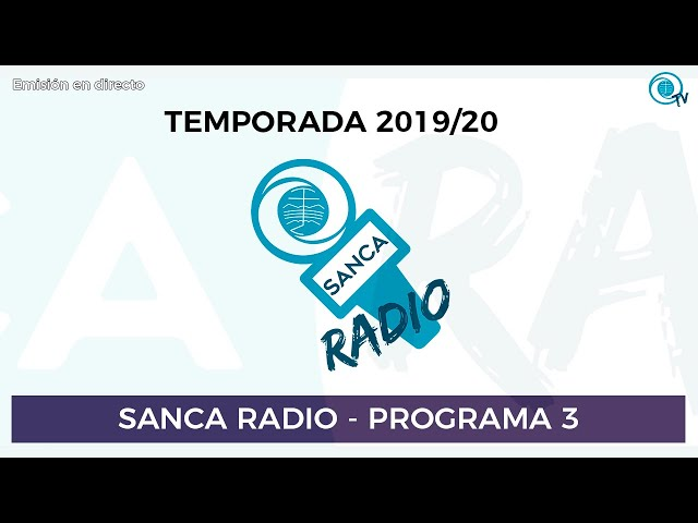 [SancaRadio] Programa 03 - Temporada 2019/20