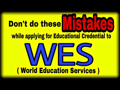 WES CANADA – Don't Do These Mistakes While Applying For ECA