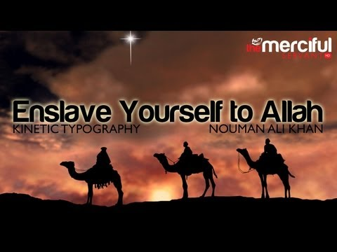 Enslave Yourself to Allah (swt) ᴴᴰ