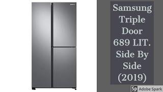 Samsung Triple Door 689LIT Side By Side Refrigerator 2019