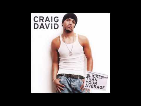Let Her Go by Craig David