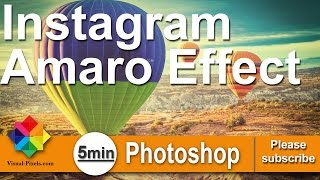 Instagram Amaro Effect #5 Minutes Photoshop