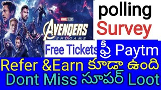 Avengers Endgame Free movie Tickets ll earn Free paytm new offers today//polling survey paytm Refer