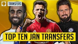 WHAT HAS BEEN THE BEST SIGNING OF THE JANUARY TRANSFER WINDOW? | TOP TEN TRANSFERS