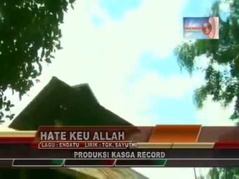 Lagu Aceh Liza Aulia - Hate Keu Allah