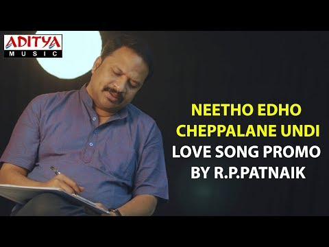 Neetho Edho Cheppalane Undi - Love Song Promo by R.P.Patnaik    Fall in Love ♥ again with my Music