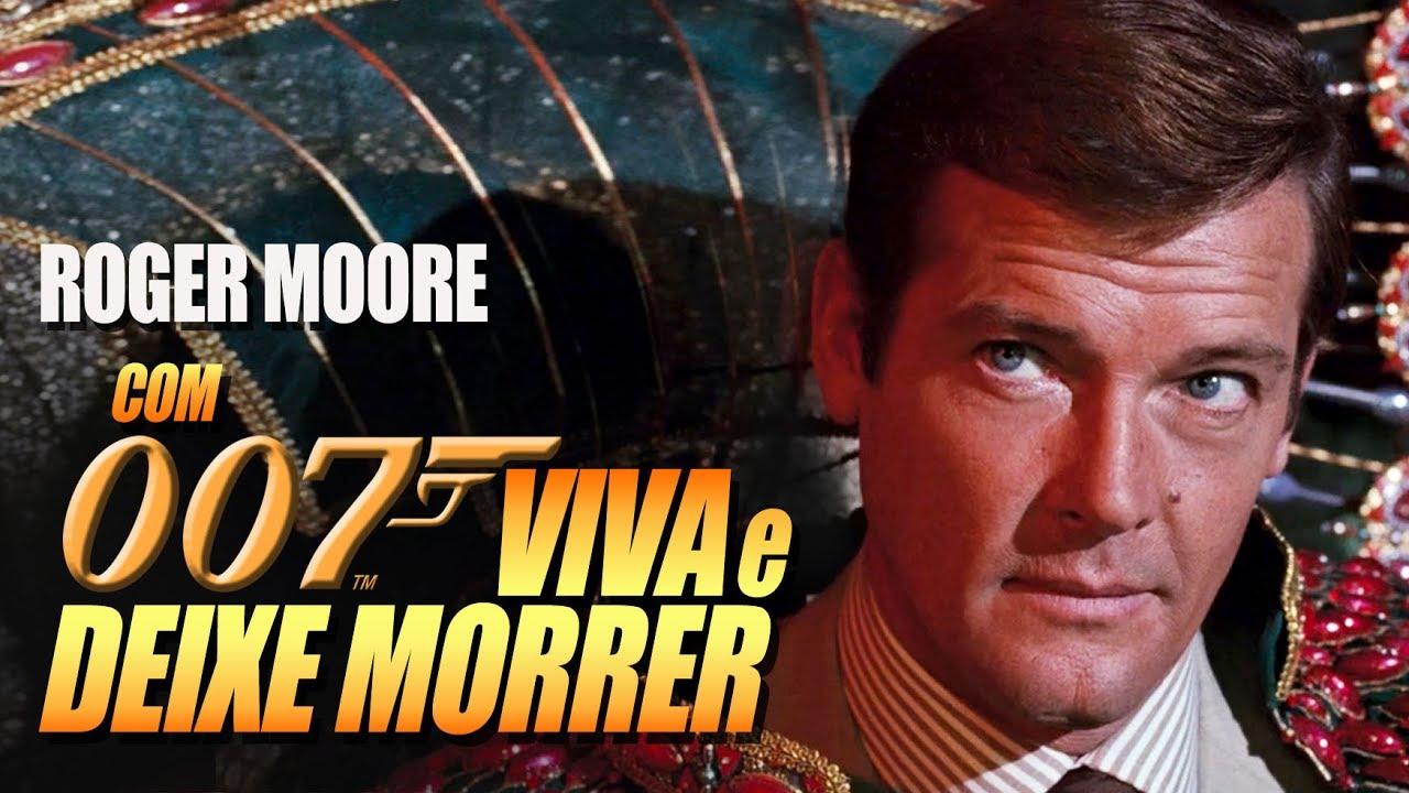 Com 007 Viva E Deixe Morrer Tres Dublagens Herbert Richers Youtube