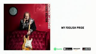 "Walter Trout - ""My Foolish Pride"" (Official Audio)"