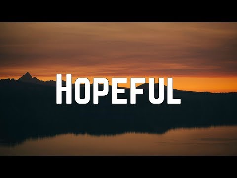 AJ Mitchell - Hopeful (Lyrics)